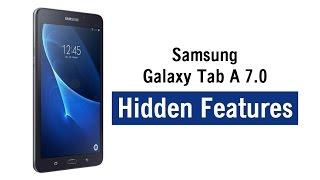 Samsung Galaxy Tab A 7.0 | Hidden Features