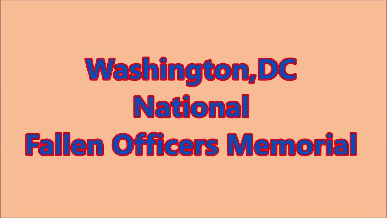 Washington,DC National Fallen Officers Memorial