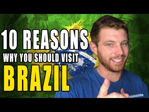 10 REASONS WHY YOU SHOULD VISIT BRAZIL NOW