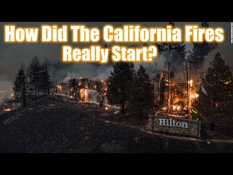 How Did The California Fires Really Start?