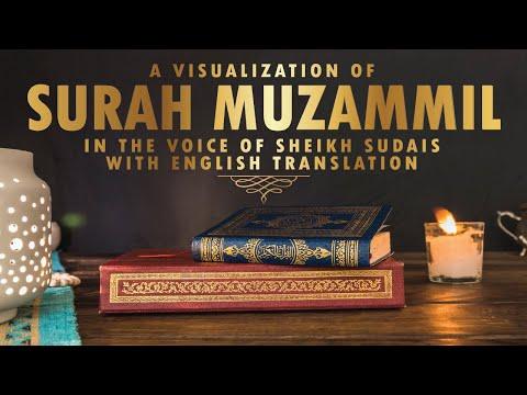 Surah Muzammil | Sheikh Sudais | Beautiful Recitation | Visualization | English Translation