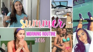 Summer 2016 Morning Routine!