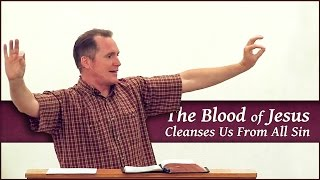 The Blood of Jesus Cleanses Us From All Sin - Tim Conway