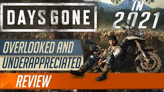 Days Gone in 2021 Review | Overlooked and Underappreciated