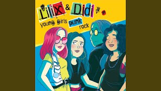 Provided to YouTube by Believe SAS Bla Bla · Lilix & Didi · Daygo Abortions · Daygo Abortions Young Girls Punk Rock ℗ Lilix & Didi Released on: 2018-11-30 ...