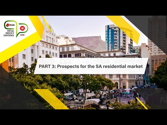 #1 REI Rode Part 3 | Prospects for the SA Residential Market