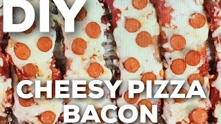 DIY CHEESY PIZZA BACON [BONUS BACON]