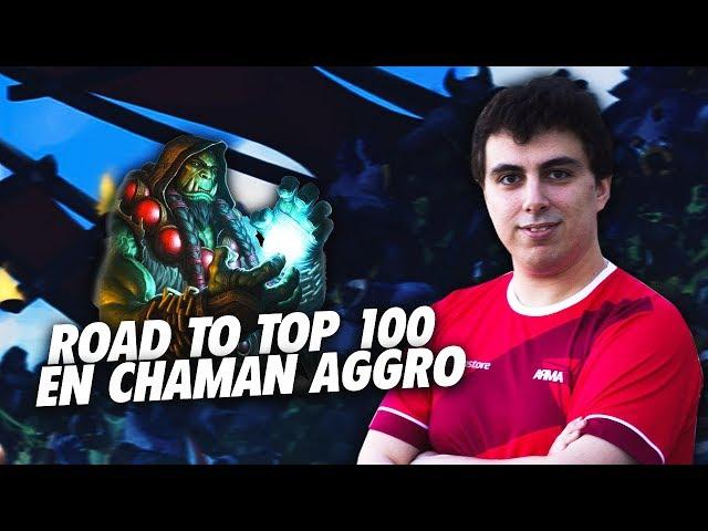 TORLK EN ROUTE POUR LE TOP 100 EN CHAMAN AGGRO !