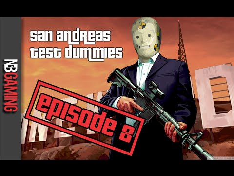 San Andreas Test Dummies Ep. 8 - Touched by a Hacker Edition - GTAV Gameplay Montage