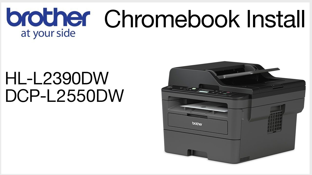 Brother DCPL2550DW - Chromebook wireless setup