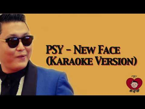 PSY - New Face (Karaoke Version)