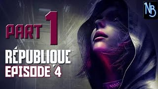 Republique Remastered (Episode 4) Walkthrough Part 1 No Commentary