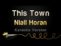 Download Niall Horan - This Town (Karaoke Version) MP3 song and Music Video