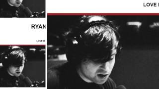 Ryan Adams - The Poison And The Pain