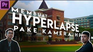 Cara membuat Hyperlapse menggunakan kamera HP