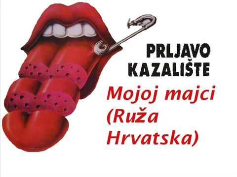 Prljavo Kazalište - Ruža Hrvatska
