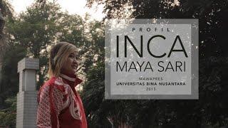 MAWAPRES BINUS 2015 - Inca Maya Sari (Video Keseharian)