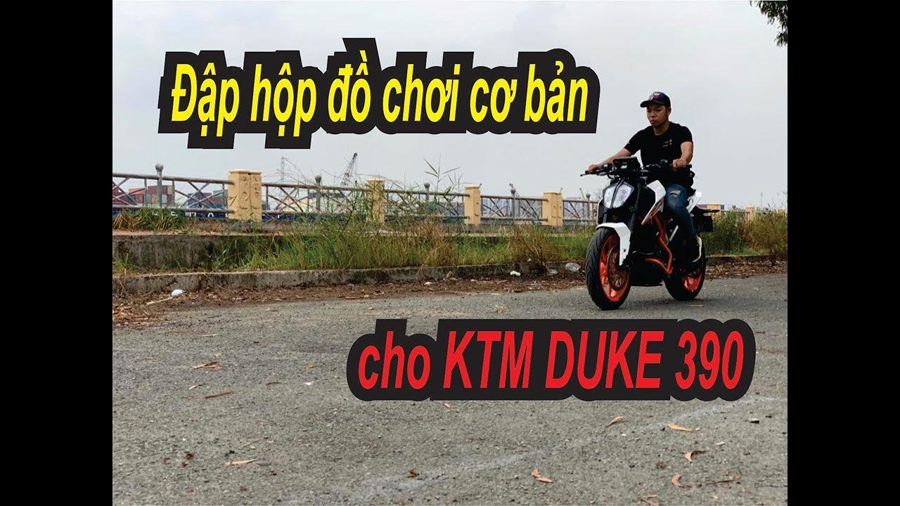 Đập Hộp Mớ Đồ Chơi Cơ Bản Cho Mô Tô KTM DUKE 390.