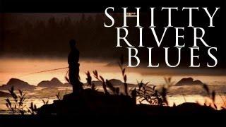 Shitty River Blues - Dokumenttielokuva