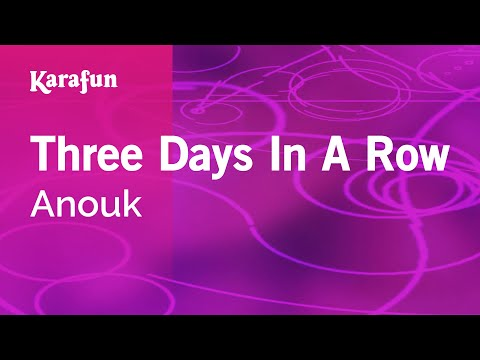 Karaoke Three Days In A Row - Anouk *