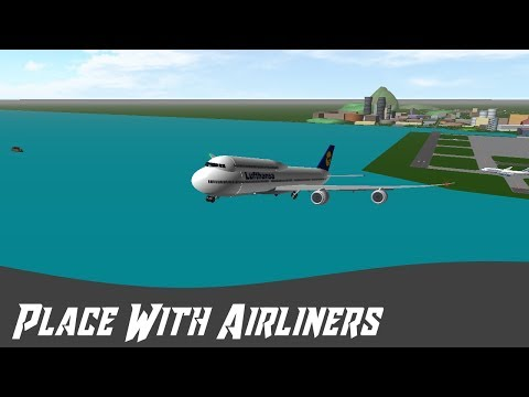 Roblox: Place With Airliners *Hope You Can Hear me!*