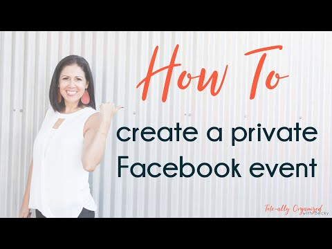 How To Create Private Facebook Party Event