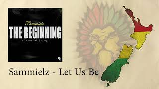 Sammielz - Let Us Be
