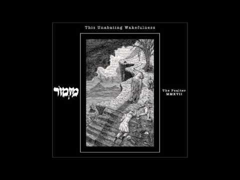 Mizmor  - This Unabating Wakefulness (2017)