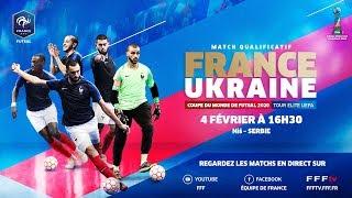 Futsal le replay de France Ukraine 2 2