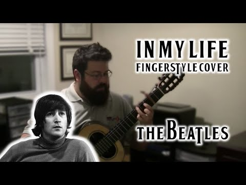 Nick Cutroneo - The Beatles: In My Life (Lennon/McCartney) -- Fingerstyle/Classical Guitar Cover
