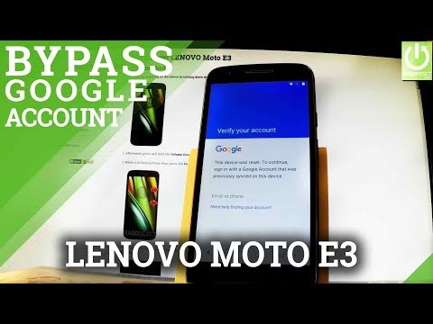 Bypass Google Verification in LENOVO Moto E3 - Skip Google Account / FRP