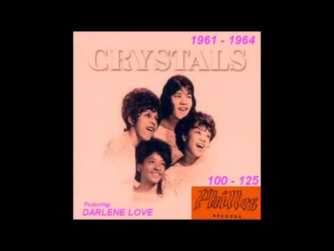 The Crystals w / Darlene Love - Philles Records -  1961 - 1964