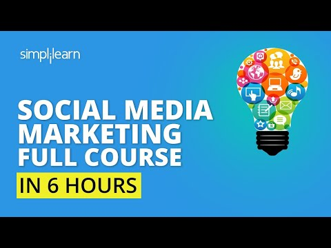 Complete Social Media Marketing Course🔥| Social Media Marketing Tutorial For Beginners | Simplilearn