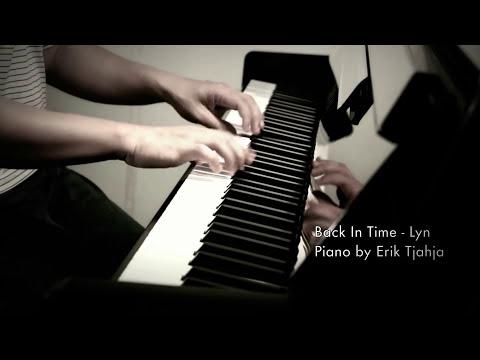 시간을 거슬러 [Back In Time] By 린 [Lyn]- Piano Cover By Erik Tjahja
