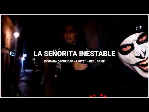 LA SEÑORITA INESTABLE | Extraña Oscuridad 1/2 | #jotavlogs