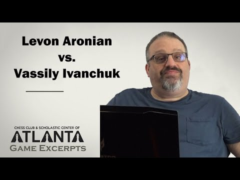 Aronian vs Ivanchuk (2017) || Game Excerpts with GM Ben Finegold