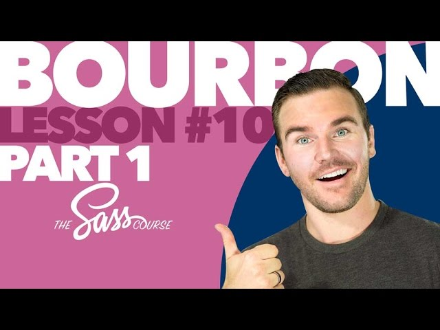 [#10] Coding with Bourbon, Part 1 (Learn Sass)