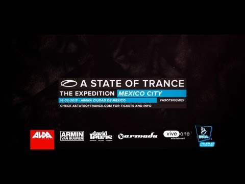 A State Of Trance 600: The Expedition Mexico City (Official Trailer)