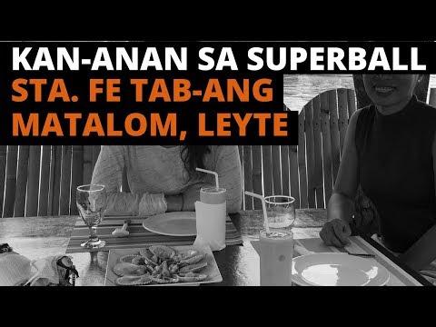 [LEYTE  TRAVEL GUIDE] Kan-anan sa Superball | Leyte Seafood Restaurant | Matalom, Leyte