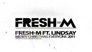 FRESH-M ft. Lindsay - Merry Christmas Everyone 2011