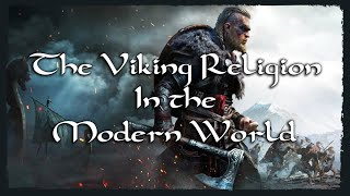 The Viking Religion in the Modern World