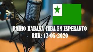Radio Habana Cuba en Esperanto, 17-05-2020, Radio Havano Kubo en Esperanto, #NoticiasEsperantoEnCuba