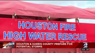 Houston and Harris COunty prepare for potential storms
