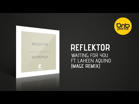 Reflektor - Waiting For You Feat. Laheen Aquino (Mage Remix) [C Recordings]
