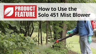 How to Use the Solo 451 Backpack Mist Blower
