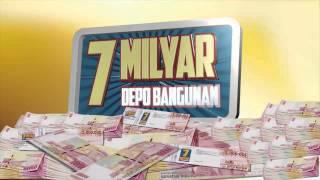 """DEPO BANGUNAN  TVC  30""""  7 milyar 2015"""