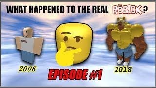WHAT HAPPENED TO THE REAL ROBLOX? Episode #1
