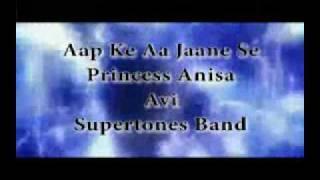 Avi & Princess Anisa - Aap Ke Aa Jaane Se