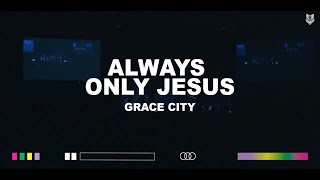 Play Always Only Jesus (feat. Raney Wade Shoults) (Live)