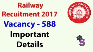RRB Railway Recuitment 2017 : 588 Vacancies | Bhuvneshwar Region | Qualification - 10th + ITI 2017 Video